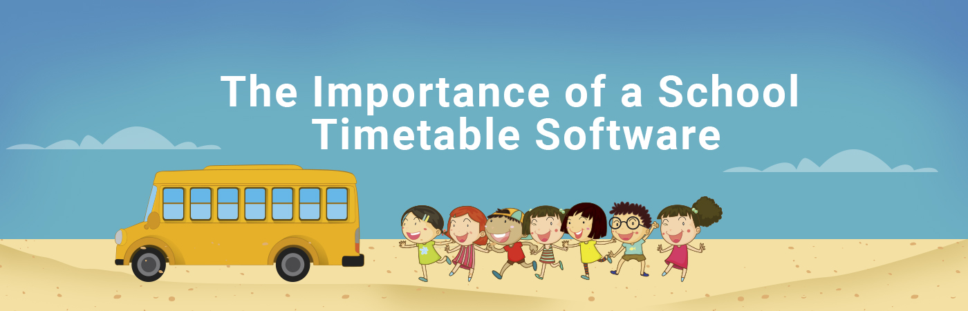 Importance of a School Timetable Software